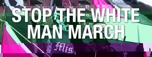Stop the White Man March
